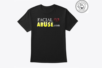 Facial Abuse Merch